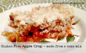 Gluten Free Apple Crisp Recipe:Made from a Cake Mix! Gluten Free ...
