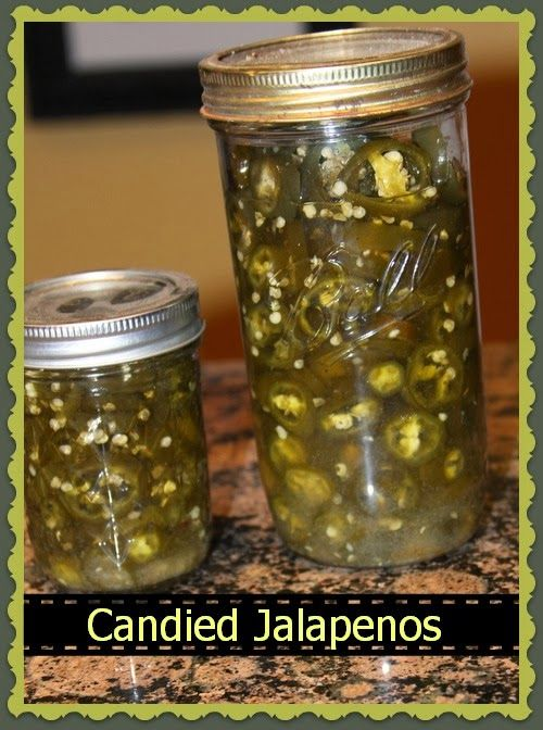 Candied Jalapenos | Canning/Food Storage | Pinterest