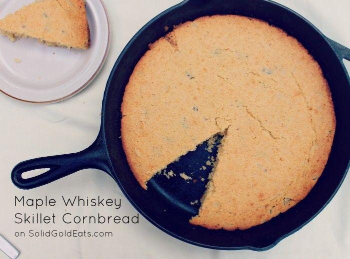Maple Whiskey Skillet Cornbread | Breads & Buns | Pinterest