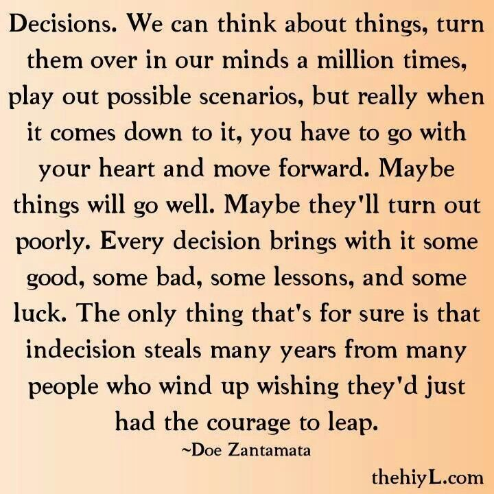 Inspirational quotes making tough decisions essay