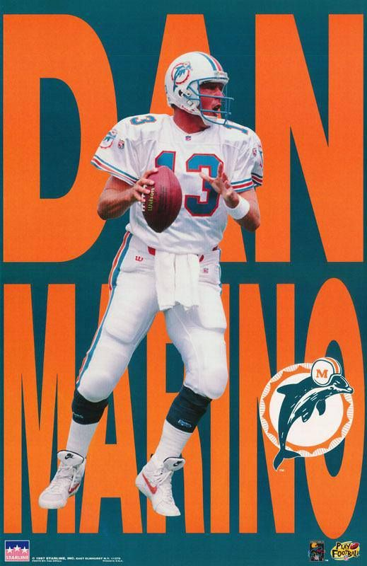 Dan Marino Poster | MIAMI DOLPHINS #1 FAN | Pinterest