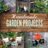 8 Simple DIY Projects To Bring Your Backyard To Life