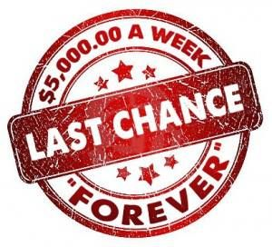 "Todd says....ALERT: Tomorrow is the deadline date for August 29th SuperPrize Event. Someone will DEFINITELY win $5000 A Week ""FOREVER"" so get your final entries in!"