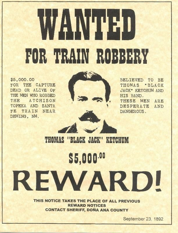 Free printable western wanted posters thomas ketchum a k a black jack old west wanted poster for Free printable wanted poster