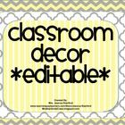 Editable Classroom Decor Set - Yellow/Gray Chevron