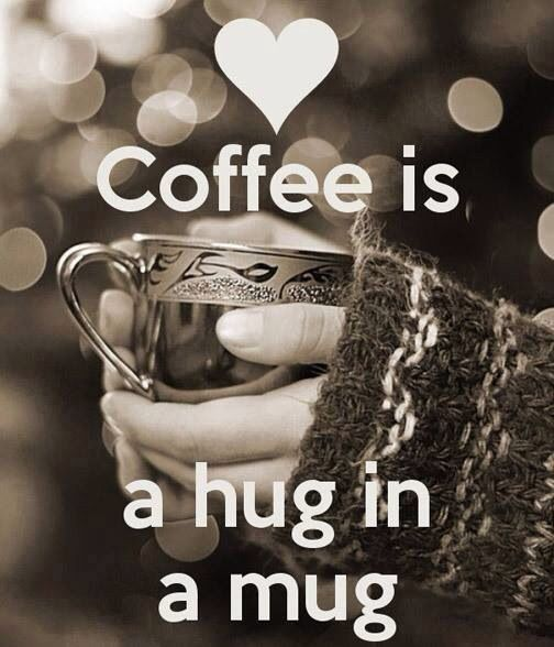 Good Morning Love And Hugs : Tuesday morning coffee quotes quotesgram