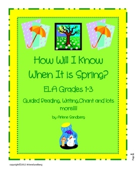 How Will I Know When it is Spring?  ELA Guided Reading and Writng Unit Grades 1-3 Complete Lesson