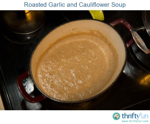 Creamy Roasted Garlic And Cauliflower Soup Recipes — Dishmaps