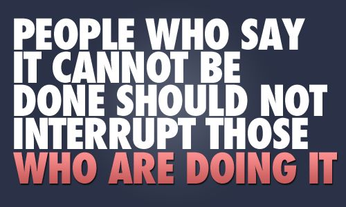 People shouldn't interrupt those who are doing it!