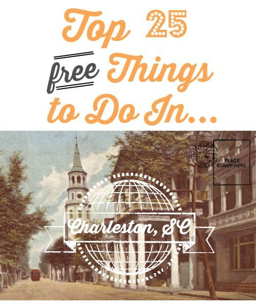 Top 25 free things to do in charleston for Things to do charleston south carolina