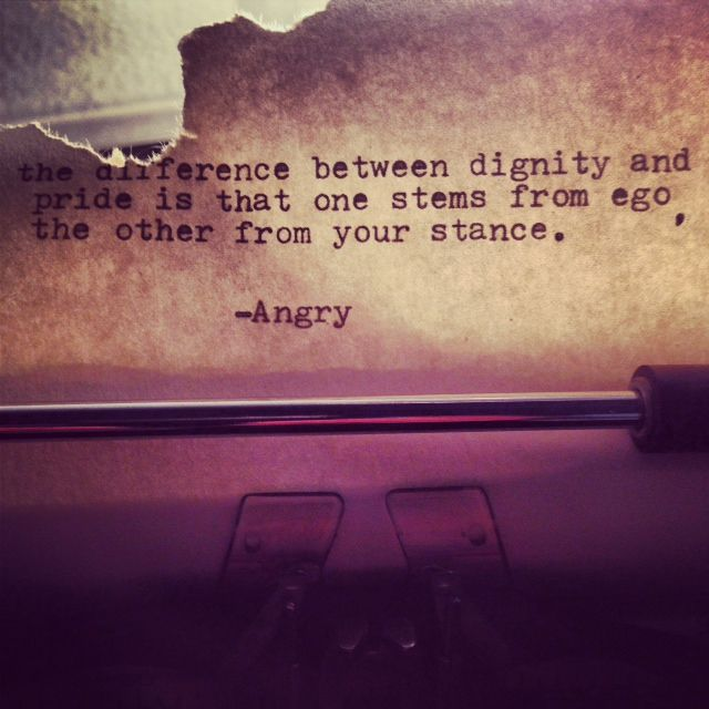 Dignity Quotes And Sayings: Pride And Dignity Quotes. QuotesGram