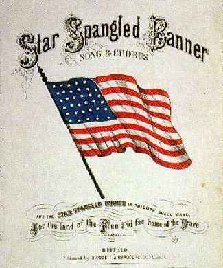 Star Spangled Banner by Francis Scott Key (September 14, 1814)
