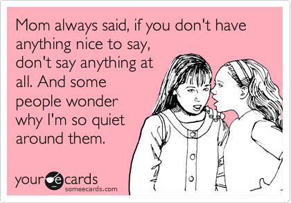 It's the quiet ones... ;)