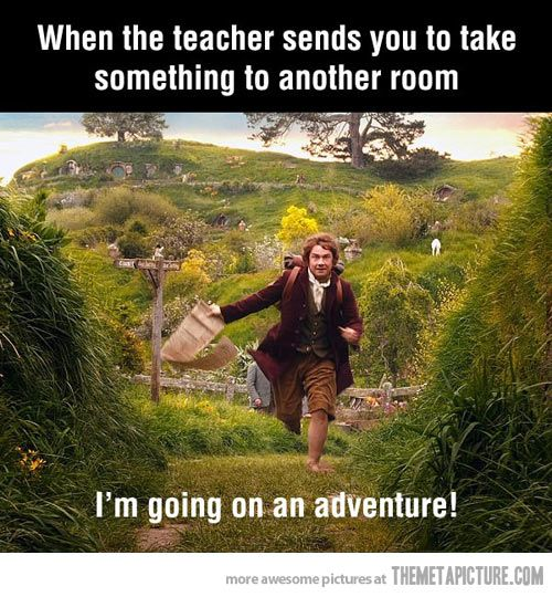 "Not really a nerdy thing, but I don't have a ""humor"" or ""funny"" bored.  And, while the student may be thinking ""I'm going on an adventure!"" the teacher is thinking ""Yay 5 minutes without the trouble maker!"""