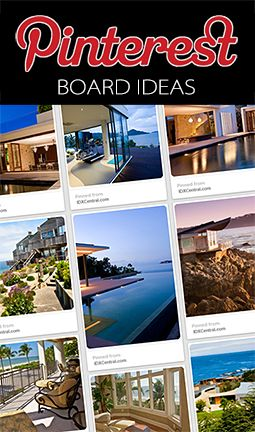 60 Pinterest Board Ideas for #RealEstate | @IDXCentral.com