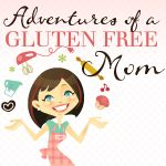 adventures of a gluten free mom