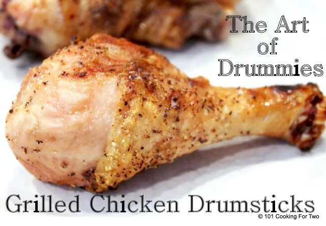 """Grilling Chicken Drumsticks my sister wrote, """"Ben and I grilled these ..."""