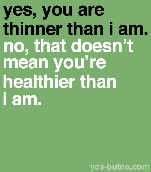 Healthy over thin.