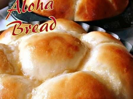Aloha Bread Recipe | Great cooking ideas to try! | Pinterest