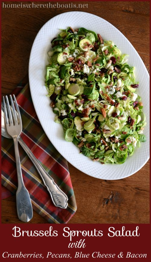 Brussels Sprouts Salad with Cranberries, Pecans, Blue Cheese & Bacon