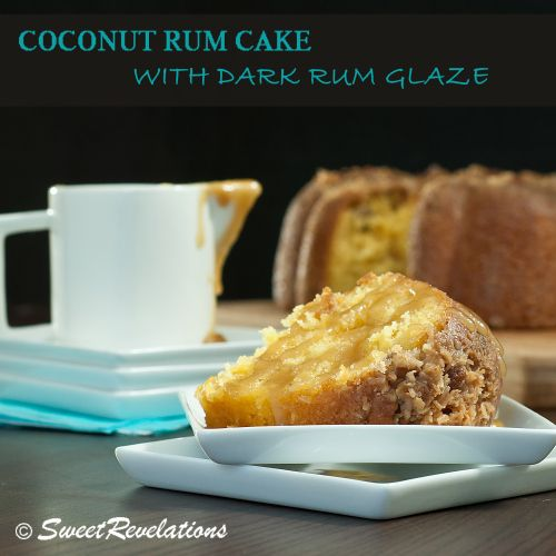 Coconut Rum Cake with Dark Rum Butter Glaze | SweetRevelations