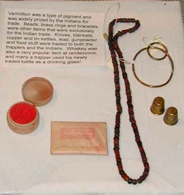 Rendezvous Trade Goods~Vermillion was a type of pigment & was widely prized by the Indians.  Beads, brass rings & bracelets were imported EXCLUSEVELY for the Indian Trade. Knives, blankets, copper & tin kettles, lead, gunpowder & food were traded to both trappers & Indians. WHISKEY was a Very Popular Trade Item at Rendezvous, Traded by the FUR COMPANIES like Hudson Bay of course, the Trapper Lived for the Yearly Rendezvous, & would go out to do it again for next year!
