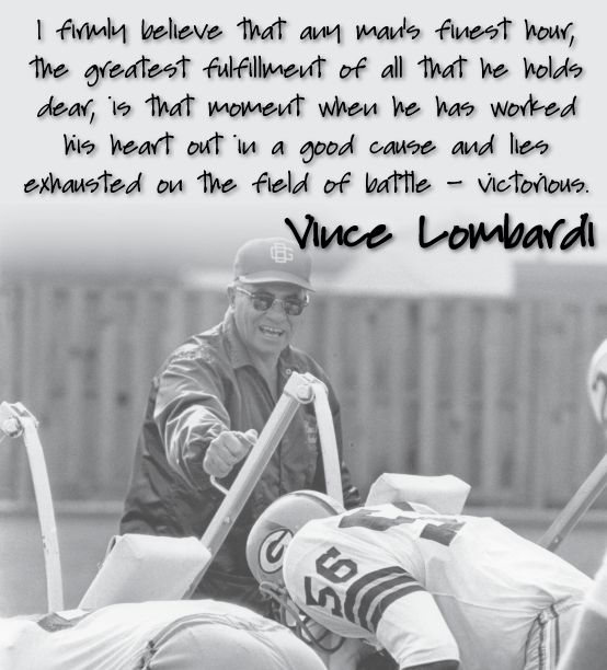 "a look at the life of vince lombardi a professional football player Here are the most inspirational football quotes ever  that's the mark of a true professional"" –joe paterno ""football is like life  quitters never win"" –vince lombardi if you ."