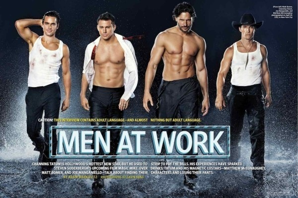Magic Mike, OH YES, Magic Mike.
