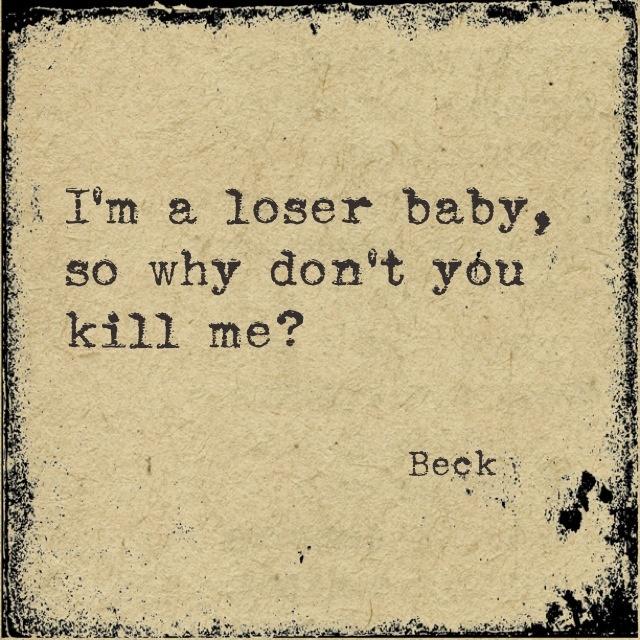 beck loser lyrics we love pinterest. Black Bedroom Furniture Sets. Home Design Ideas