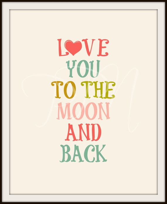 i love you to the moon and back nursery art print poster. Black Bedroom Furniture Sets. Home Design Ideas