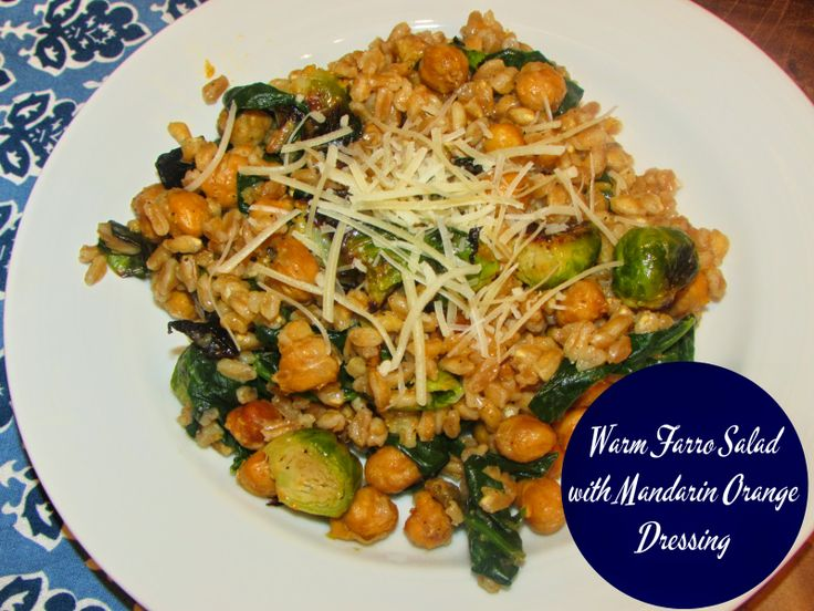 Warm Farro Salad with Mandarin Orange Dressing | chicagojogger.com