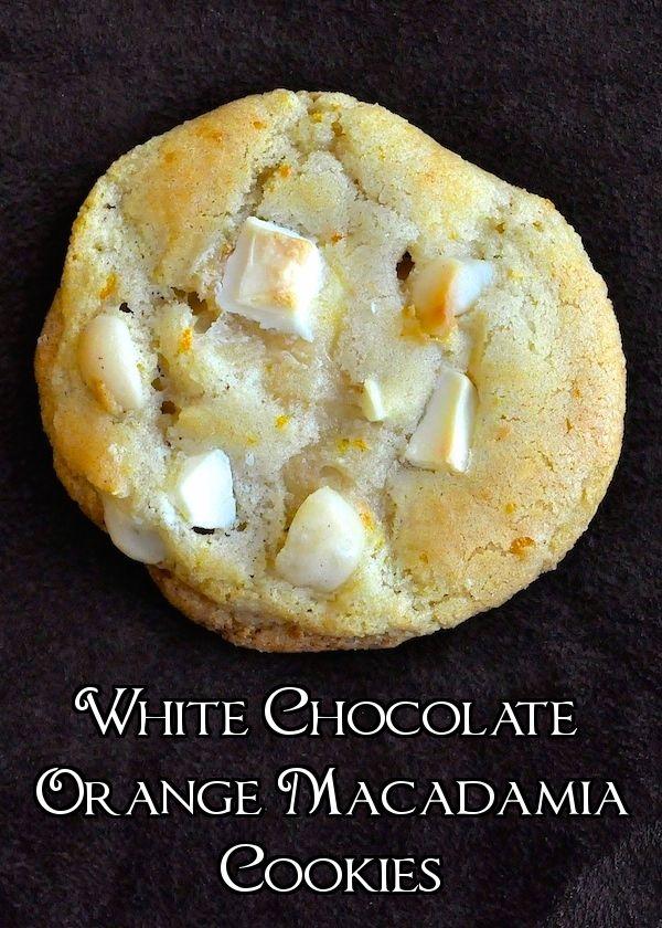 White Chocolate Orange Macadamia Cookies - orange zest adds a ...