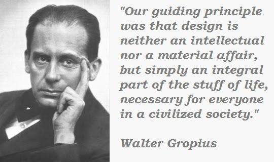 walter gropius quotes quotesgram. Black Bedroom Furniture Sets. Home Design Ideas
