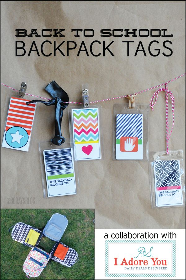 Printable Backpack Tags with PS I Adore You www.thirtyhandmadedays.com