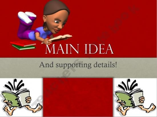 Main Idea and Supporting Details Power Point Lesson