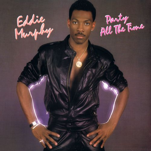 Eddie Murphy, Party All The Time