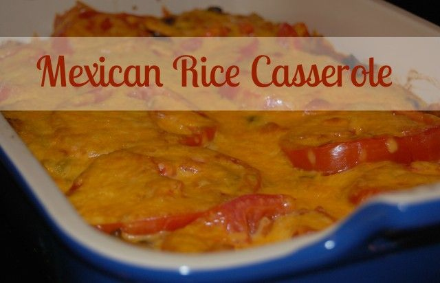 Mexican Rice Casserole | never trust a skinny cook | Pinterest