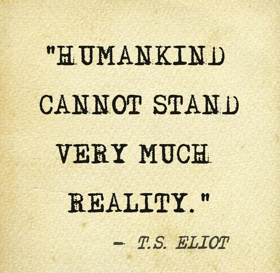 T S Eliot Quotes About Love : Eliot POEMS - tHRee VOicEs Pinterest