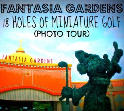 Disney Fantasia Gardens Magical Miniature Golf