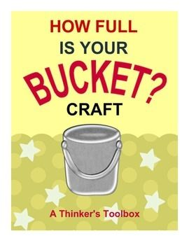 How full is your bucket activity and craft by a thinker s toolbox