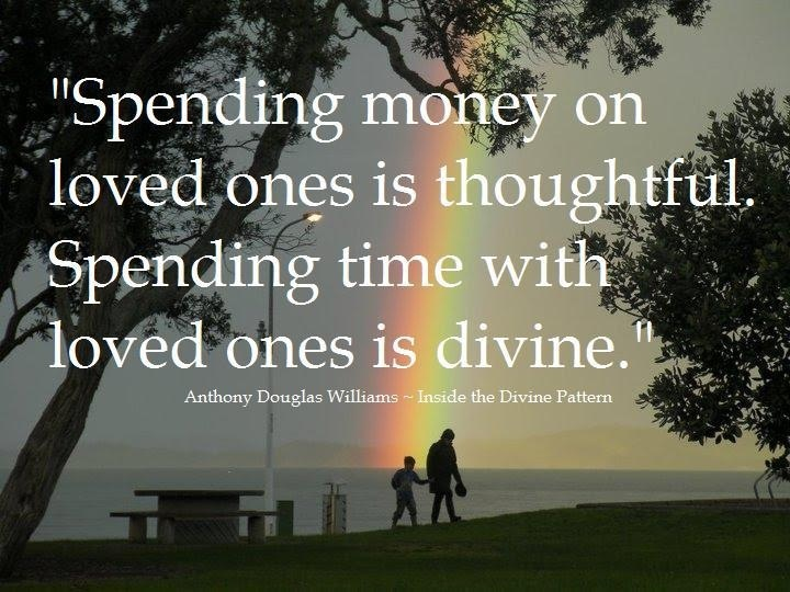 spend time with loved ones quotable quotes pinterest