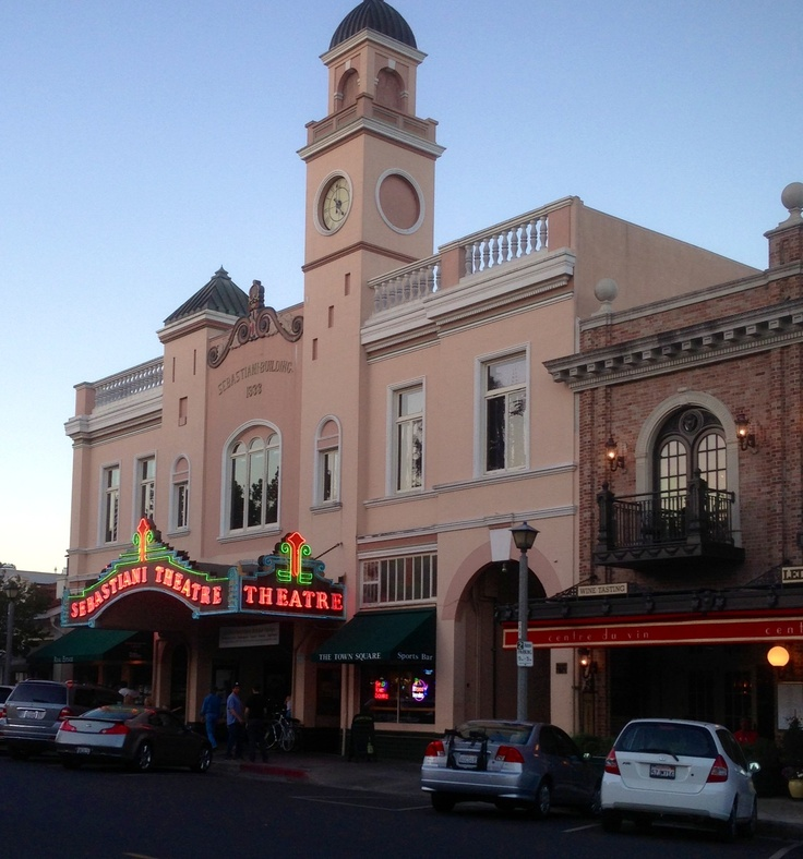 Sonoma Square The Theater Sonoma Ca Pinterest