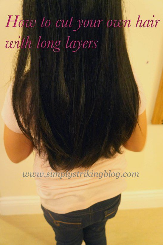 How To Cut Your Own Hair With Long Layers Save Money By Not Having