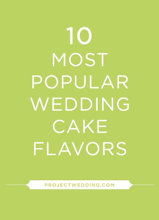 10 Most Popular Wedding Cake Flavors Of All Time