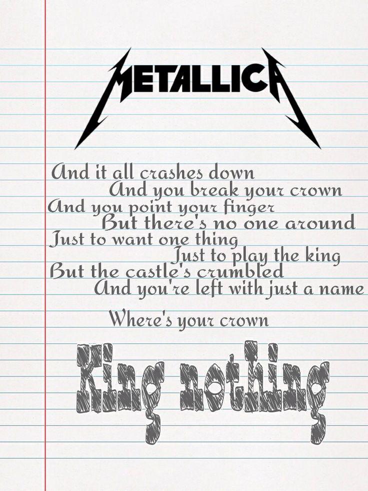 #Metallica #King Nothing #lyrics | Metallica | Pinterest