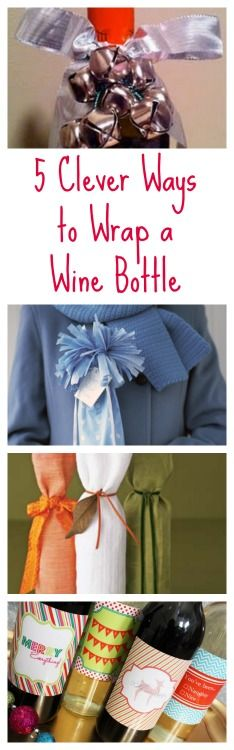 5 clever ways to wrap a wine bottle. When giving a hostess gift you get style points for clever wrapping solutions. #wine #wrapping #gifts