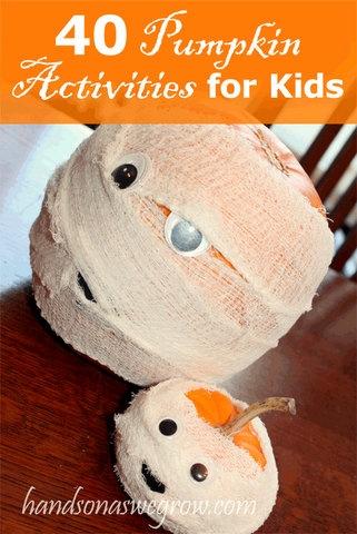 40 Pumpkin Activities for Kids.