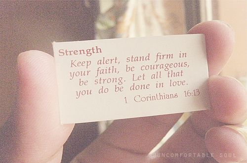 Strength, Courage, Faith, Love Quotes
