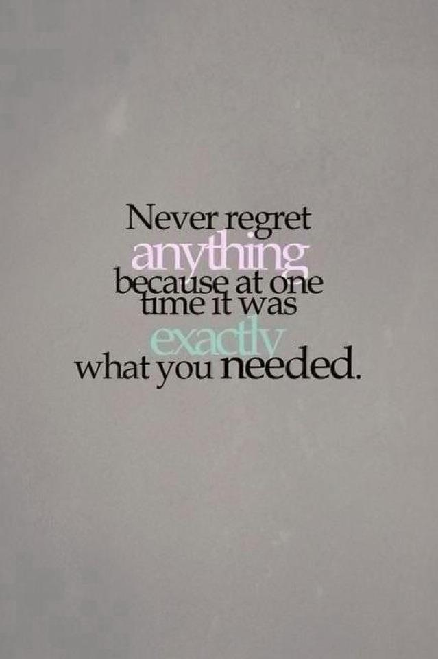 Quotes About Regret Love Tumblr : Never regret Quotes Pinterest