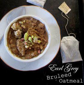 Earl Grey Bruleed Oatmeal | Breakfasts | Pinterest